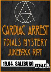 Cardiac Arrest / 7 Dials Mystery / Jukeboxx Riot, 5020 Salzburg (Sbg.), 19.04.2014, 20:00 Uhr