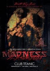 Madness, 1060 Wien  6. (Wien), 23.05.2014, 22:00 Uhr