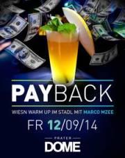 Payback, 1020 Wien  2. (Wien), 12.09.2014, 22:00 Uhr