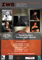 Daniel Nösig's Sunday Night Special, 1020 Wien,Leopoldstadt (Wien), 01.02.2015, 20:00 Uhr
