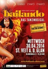Bailando - das Tanzmusical, 9300 St. Veit an der Glan (Ktn.), 30.04.2014, 19:30 Uhr