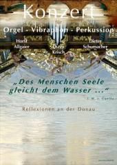 Konzert für Orgel, Vibraphon und Perkussion, 3380 Pöchlarn (NÖ), 12.09.2014, 19:00 Uhr