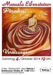 Manuela Eibensteiner Paradise..., 1140 Wien 14. (Wien), 08.11.2014, 00:00 Uhr