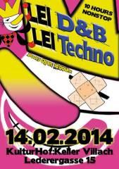 LEI D&B, LEI Techno, 9500 Villach-Innere Stadt (Ktn.), 14.02.2015, 18:00 Uhr