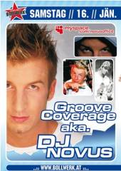 Groove Coverage aka DJ Novus, 9020 Klagenfurt  1. (Ktn.), 16.01.2010, 20:30 Uhr
