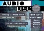 Audio Disco, 4872 Neukirchen an der Vöckla (OÖ), 07.03.2014, 21:00 Uhr