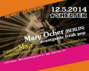 queer monday - Live: Mary Ocher (Berlin) + Mayr, 1200 Wien 20. (Wien), 12.05.2014, 20:00 Uhr