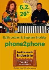 Phone2Phone im Industrie!, 1050 Wien  5. (Wien), 06.02.2015, 20:00 Uhr