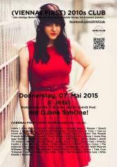 (VIENNAs FIRST) 2010s CLUB, 1170 Wien,Hernals (Wien), 07.05.2015, 22:00 Uhr