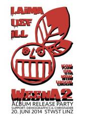 Laima & Def ILL Album Präsentation WeenA2, 4020 Linz (OÖ), 20.06.2014, 22:00 Uhr