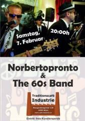 Norbertopronto & The 60s Band im Industrie!, 1050 Wien  5. (Wien), 07.02.2015, 20:00 Uhr