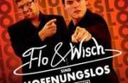 Flo & Wisch, 1150 Wien 15. (Wien), 03.04.2014, 20:00 Uhr