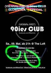 90ies Club: GLOWSTICK SPECIAL!, 1160 Wien,Ottakring (Wien), 09.05.2015, 21:00 Uhr