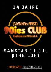 Vierzehn Jahre 90ies Club!, 1160 Wien,Ottakring (Wien), 11.11.2017, 21:00 Uhr