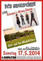 it's saturday - Live: Chili and the Whalekillers + Salomon's Wrong Choice, 1200 Wien 20. (Wien), 17.05.2014, 20:00 Uhr