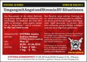 Umgang mit Angst und Sress, 1120 Wien,Liesing (Wien), 30.05.2014, 11:00 Uhr