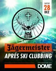 Jägermeister Aprés Ski Clubbing, 1020 Wien  2. (Wien), 28.12.2013, 22:00 Uhr