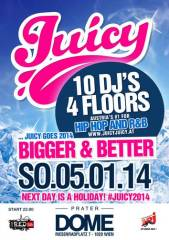 "Juicy - ""Bigger & Better"" Special  powered by I am R.E.D., 1020 Wien  2. (Wien), 05.01.2014, 22:00 Uhr"