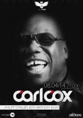 Nachteule #5 Carl Cox, 1010 Wien  1. (Wien), 08.04.2014, 23:00 Uhr