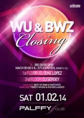WU & BWZ Closing, 1010 Wien  1. (Wien), 01.02.2014, 22:00 Uhr