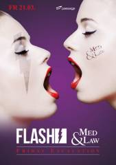 Flash vs. Med&Law pres. Friday Escalation, 1010 Wien  1. (Wien), 21.03.2014, 23:00 Uhr