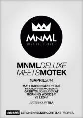 MNML Deluxe meets Motek, 1160 Wien 16. (Wien), 18.04.2014, 23:00 Uhr