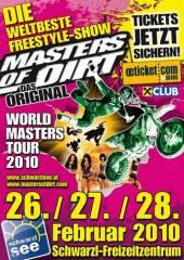 Masters of Dirt, 8141 Unterpremstätten (Stmk.), 28.02.2010, 15:00 Uhr