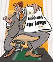 Satirestudio - Ein Grund zur Sorge, 2320 Schwechat (NÖ), 22.05.2014, 20:00 Uhr