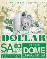 I need a Dollar, 1020 Wien  2. (Wien), 03.01.2015, 22:00 Uhr