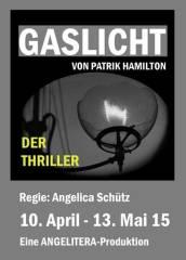 Gaslicht - Psychothriller von Patrick Hamilton, 1090 Wien  9. (Wien), 10.04.2015, 20:00 Uhr