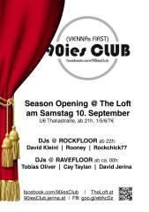 90ies Club: Loft Season Opening!, 1160 Wien,Ottakring (Wien), 10.09.2016, 21:00 Uhr