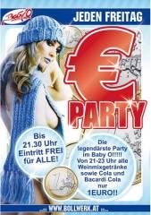1 Euro Party, 8262 Ilz (Stmk.), 29.01.2010, 20:30 Uhr