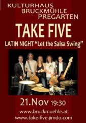 Latin Night mit Take Five, 4230 Pregarten (OÖ), 21.11.2014, 19:30 Uhr