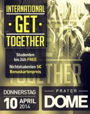 International Get Together // Vienna's Biggest Study Clubbing, 1020 Wien  2. (Wien), 10.04.2014, 22:00 Uhr