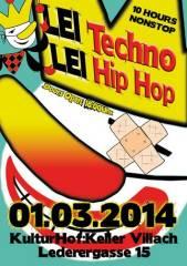 LEI Techno LEI Hip Hop, 9500 Villach-Innere Stadt (Ktn.), 01.03.2014, 18:00 Uhr