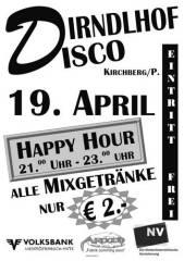 Dirndlhof Disco, 3204 Kirchberg an der Pielach (NÖ), 19.04.2014, 21:00 Uhr