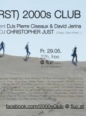 (VIENNAs FIRST) 2000s CLUB, 1020 Wien,Leopoldstadt (Wien), 29.05.2015, 22:00 Uhr