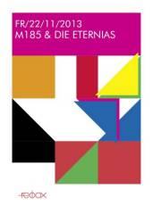 M185 & Die Eternias, 2340 Mödling (NÖ), 22.11.2013, 20:00 Uhr