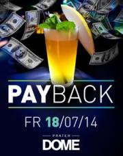Payback, 1020 Wien  2. (Wien), 18.07.2014, 22:00 Uhr