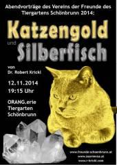Katzengold und Silberfisch, 1130 Wien 13. (Wien), 12.11.2014, 19:15 Uhr