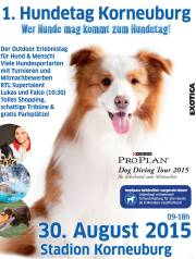 Premiere: 1. Hundetag Korneuburg 30.08.2015, 2100 Korneuburg (NÖ), 30.08.2015, 09:00 Uhr