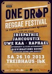 One Drop Festival 2013 - Innsbruck / Treibhaus, 6020 Innsbruck (Trl.), 26.10.2013, 20:00 Uhr