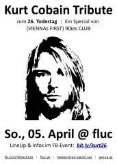 Kurt Cobain Tribute zum 26. Todestag, 1020 Wien,Leopoldstadt (Wien), 05.04.2020, 19:30 Uhr