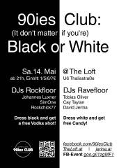 90ies Club: BLACK OR WHITE!, 1160 Wien,Ottakring (Wien), 14.05.2016, 21:00 Uhr
