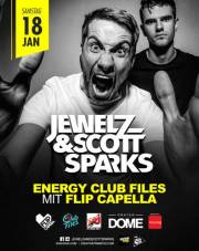 Energy Club Files presents  // Jewelz & Scott Sparks & Flip Capella, 1020 Wien  2. (Wien), 18.01.2014, 22:00 Uhr