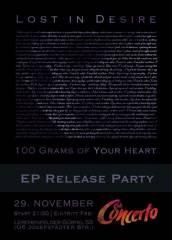 NOV 29 Lost in Desire 100 Grams of Your Heart EP Präsentation Release Party @ Cafe Concerto, 1160 Wien 16. (Wien), 29.11.2014, 21:00 Uhr