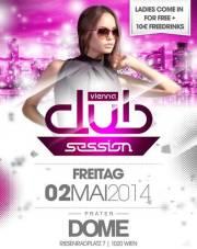 Vienna Club Session, 1020 Wien  2. (Wien), 02.05.2014, 22:00 Uhr
