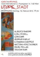 """""""Utopie Stadt""""  Kunstausstellung mit Ideen zum urbanen Lebensraum, 1160 Wien 16. (Wien), 31.03.2015, 10:00 Uhr"""