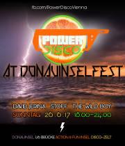 POWER DISCO  Donauinselfest 2017, 1210 Wien,Floridsdorf (Wien), 25.06.2017, 18:00 Uhr