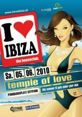 I love Ibiza - Temple of Love, 8020 Graz  5. (Stmk.), 05.06.2010, 22:00 Uhr